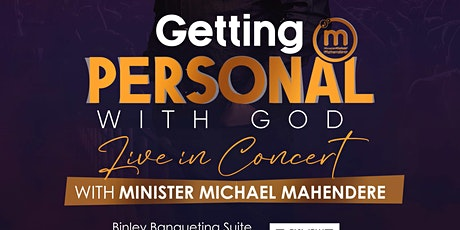 Get Personal With God  Michael Mahendere Live In UK tickets