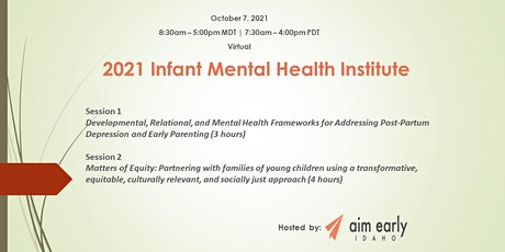 2021 Idaho Infant Mental Health Institute tickets