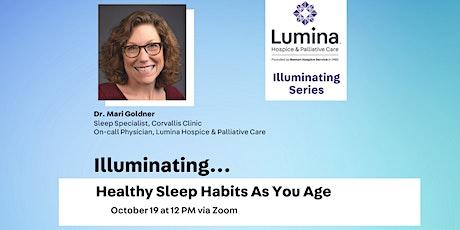 Illuminating...Healthy Sleep Habits As You Age tickets