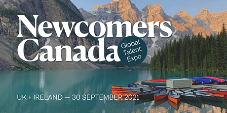 Newcomers Canada Global Talent Expo - UK + Ireland tickets