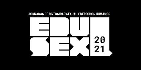 EDUSEX 02-10-2021 Bilborock TARDE - Artes y diversidad sexual entradas