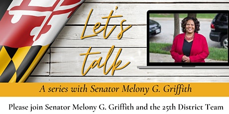 Let's Talk with Senator Melony G. Griffith tickets