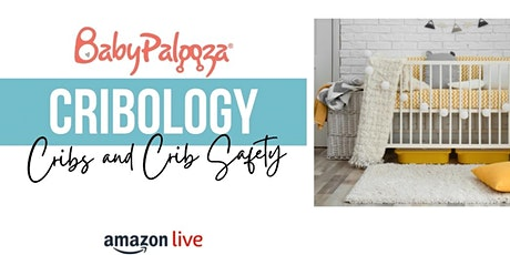 Amazon Live Shopping Show - Cribology - Cribs and Crib Safety tickets