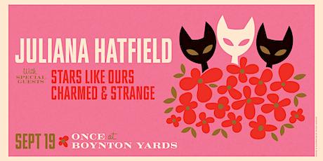 Juliana Hatfield w/ Stars Like Ours, Charmed & Strange tickets