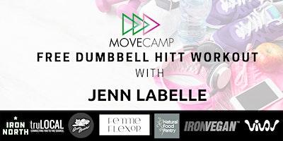 Movecamp  Full Body Dumbbell HITT Workout –  FREE Jenn Labelle