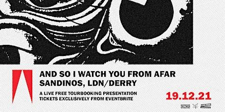 ASIWYFA - Sandinos, Derry: 19th December 2021 tickets