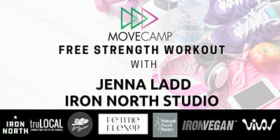 Movecamp  Person/Online Strength Class – FREE with Jenna Ladd – Iron North