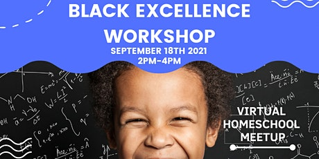 Black Excellence Workshop tickets