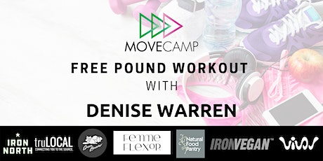 MoveCamp Pound Workout - FREE with Denise Warren tickets