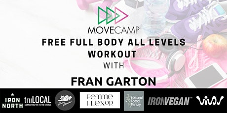 Movecamp  Full Body, All Levels Workout - FREE  with Fran Garton entradas
