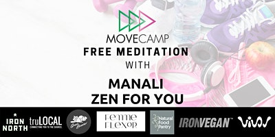 MOVECAMP Meditation – FREE event with Manali – Zen For You