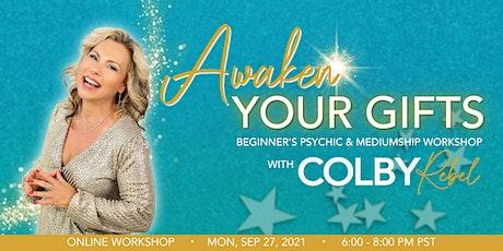 Awaken Your Gifts-Beginner's Intuition, Psychic  & Medium Workshop tickets