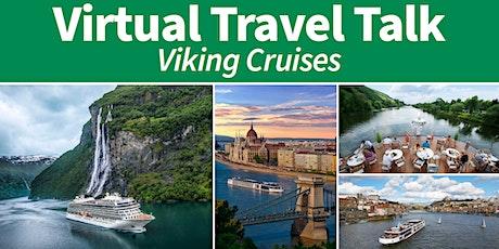 Virtual Travel Talk: Viking Cruises tickets