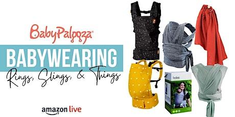 Amazon Live Shopping Show - Babywearing Week Carrier Picks biglietti