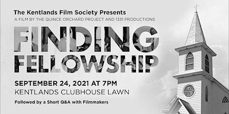Finding Fellowship Documentary & Filmmaker Q&A tickets