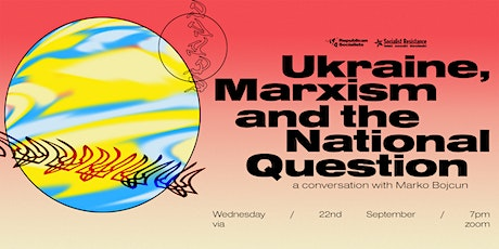 Ukraine, Marxism and the National Question tickets