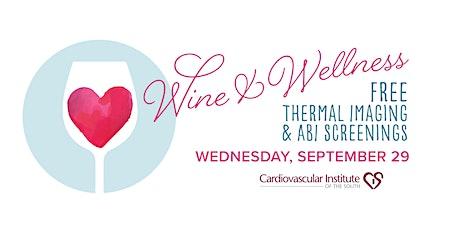 CIS Zachary: Free Wine & Wellness Heart Screening tickets