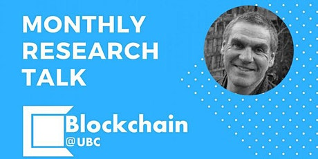 Blockchain@UBC September Research Talk - Professor Nigel Dodd Tickets