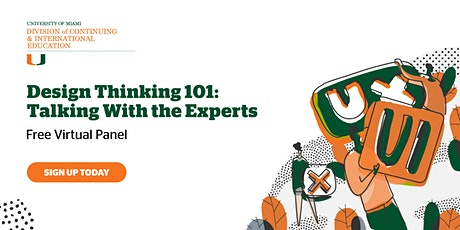 Design Thinking 101: Talking With the Experts | Virtual Panel Discussion boletos
