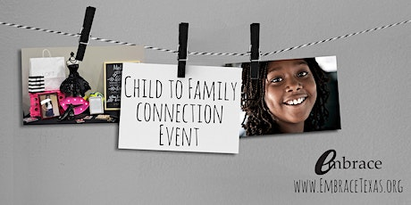 Child to Family Connection Adoption Event tickets