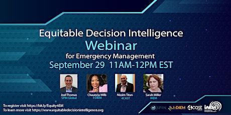 Equitable Decision Intelligence for Emergency Management Webinar tickets