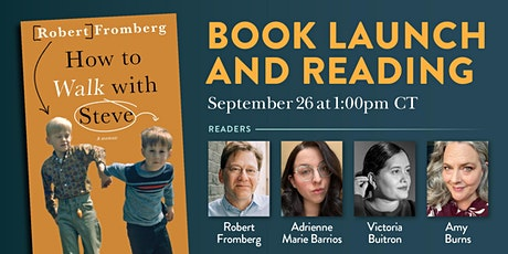 Robert Fromberg's How to Walk with Steve: Book Launch and Reading tickets
