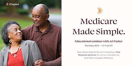 New Salem Baptist Church Hosts a Medicare Made Simple Seminar tickets