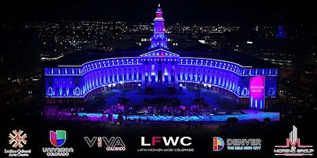 Latin Fashion Week Colorado (Opening Night) tickets