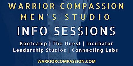 Warrior Compassion Men's Studio INFO SESSIONS tickets