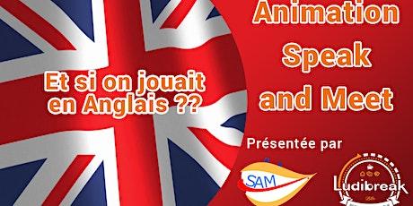 Et si on jouait en anglais ? avec Speak And Meet tickets