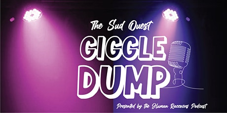 The Sud Ouest Giggle Dump Live Comedy Show tickets