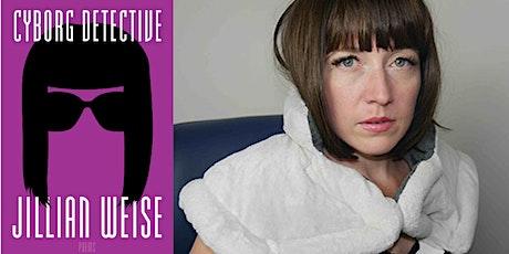 Guest Speaker: The Cyborg Jillian Weise tickets
