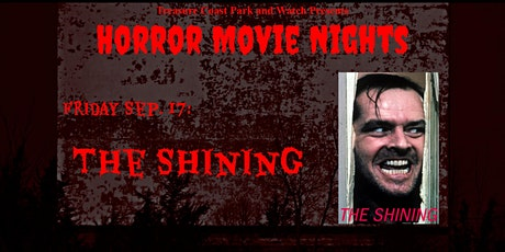 Friday Drive In Horror Movie Nights | The Shining tickets