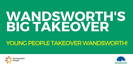 WBC | Wandsworth's BIG Takeover 2021 tickets