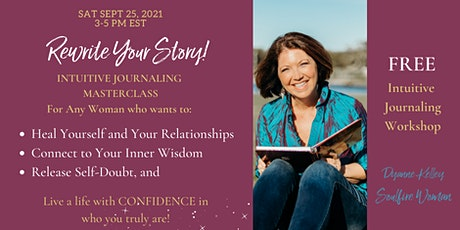 Rewrite Your Story: Intuitive Journaling Masterclass tickets