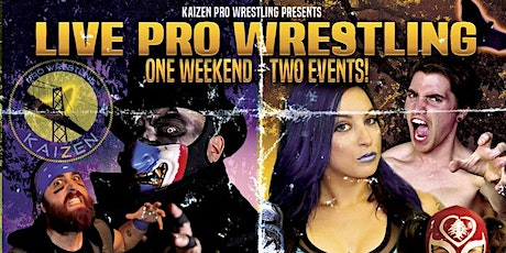 Kaizen Pro Wrestling - ALL AGES SHOW - Halloween TREAT tickets