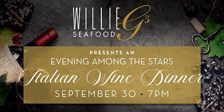 Willie G's Post Oak - Italian Wine Dinner tickets