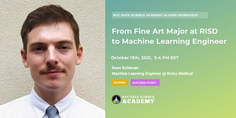 From Fine Art Major at RISD to Machine Learning Engineer tickets