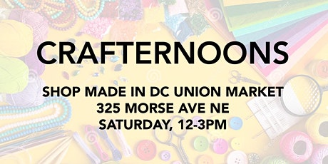 Crafternoons with Shop Made in DC! tickets