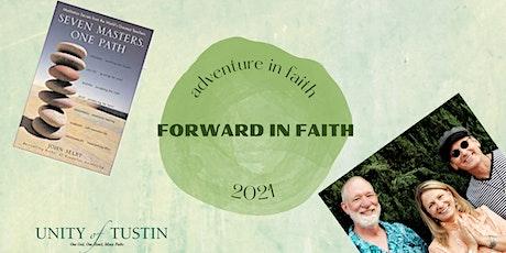ADVENTURE IN FAITH 2021 - FORWARD IN FAITH tickets