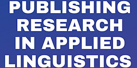 Publishing research in applied linguistics tickets