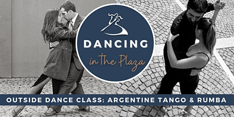 Dancing in the Plaza: Outdoor Argentine Tango & Rumba Dance Class! tickets