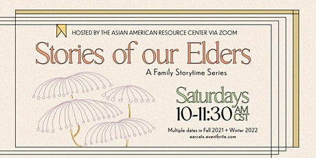 Stories of Our Elders: A Family Storytime Series tickets