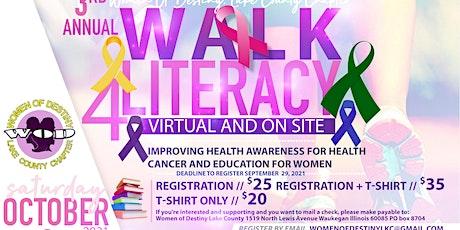 3rd Annual Walk 4Literacy tickets