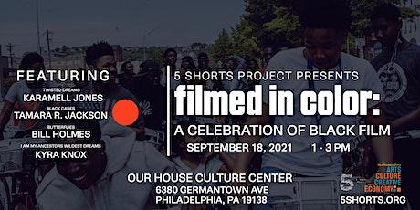 filmed in color: A Celebration of Indie Black Film tickets