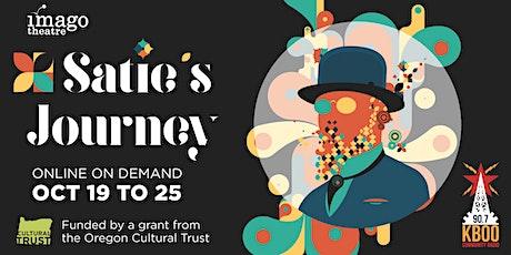 Satie's Journey - ON DEMAND tickets