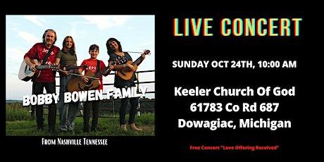 Bobby Bowen Family Concert In Dowagiac Michigan tickets