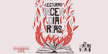 Lecturas incendiarias entradas