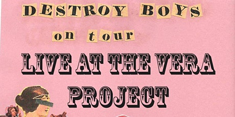 Destroy Boys @ The Vera Project tickets