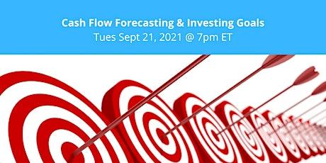 Cash Flow Forecasting & Investing Goals tickets
